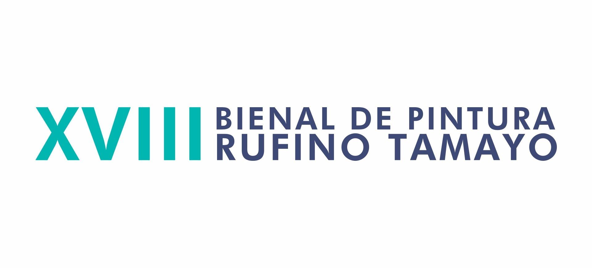 XVIII BIENAL DE PINTURA RUFINO TAMAYO