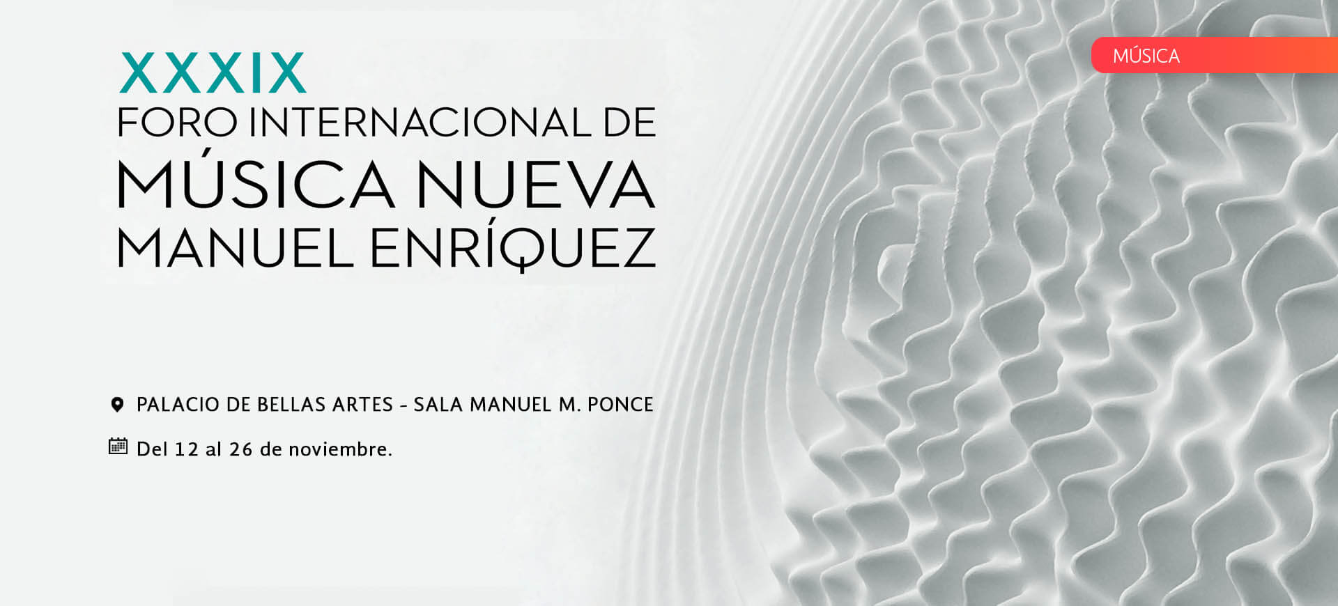 XXXIX Foro Internacional de Música Nueva Manuel Enríquez