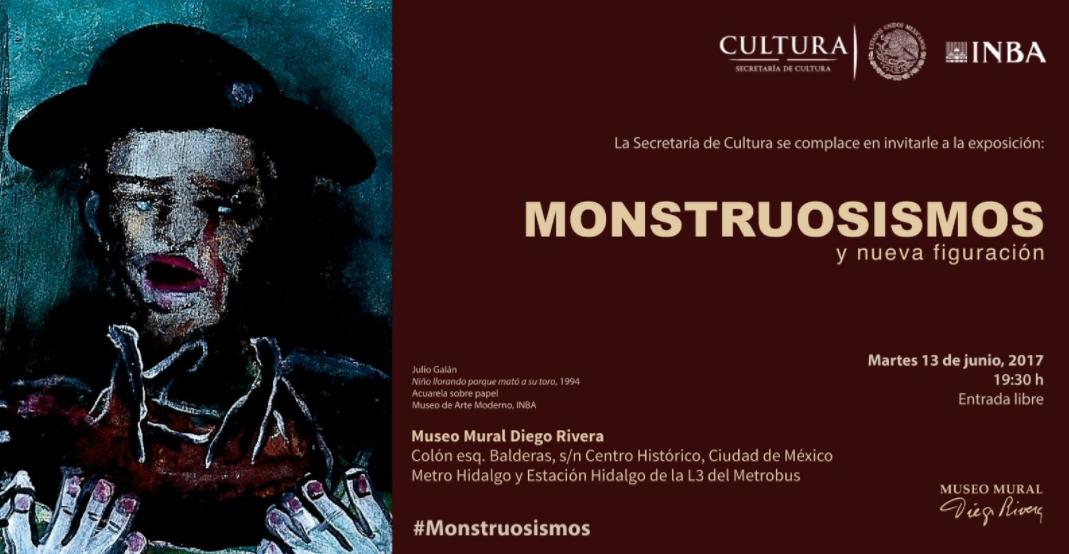 El Museo Mural Diego Rivera Albergara La Exposicion Monstruosismos Y